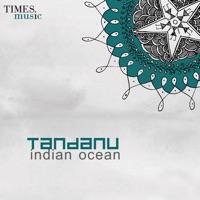Free Download Indian Ocean Tandanu Mp3