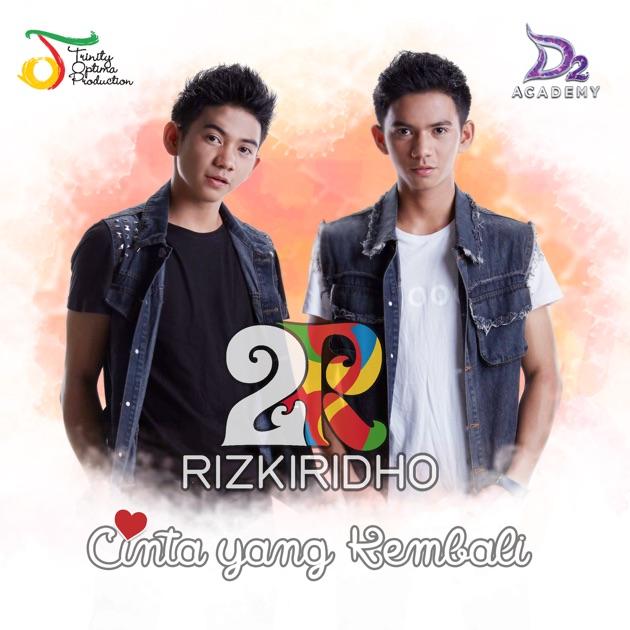 Cinta Yang Kembali - RizkiRidho