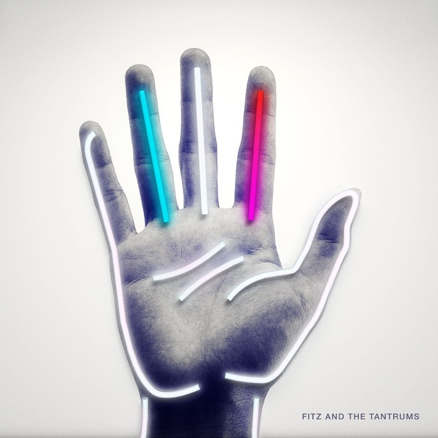 Fitz & The Tantrums by Fitz & The Tantrums