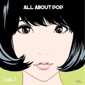Shiggy Jr. - ALL ABOUT POP アートワーク