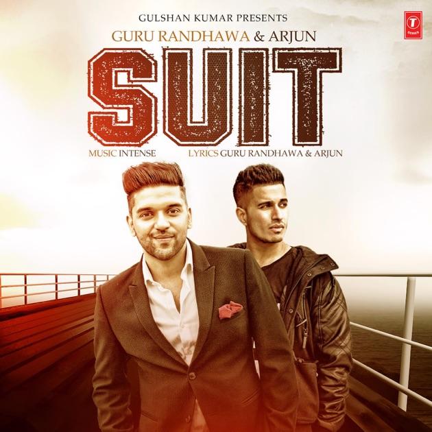 Suit - Guru Randhawa, Arjun & Intense