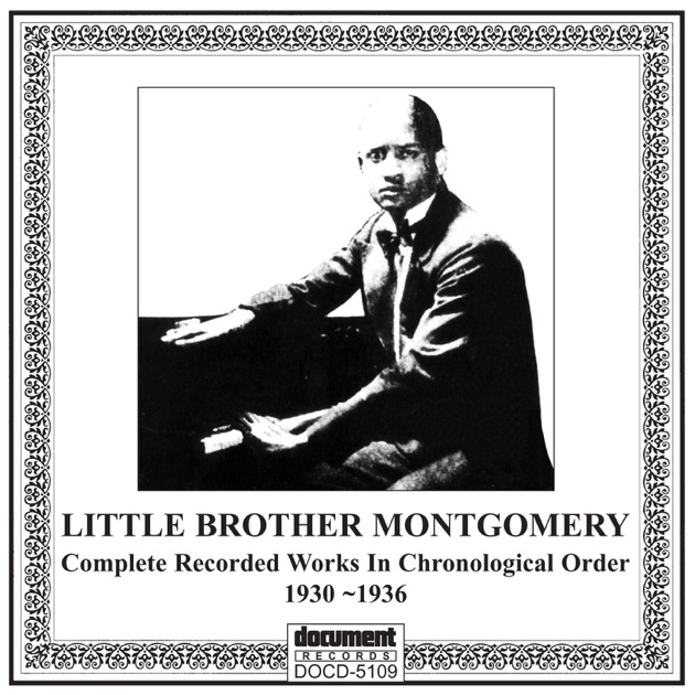 Little Brother Montgomery (1930-1936) by Little Brother Montgomery