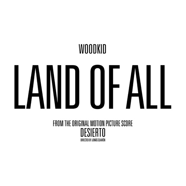 """Land of All (From """"Desierto"""") - Woodkid"""