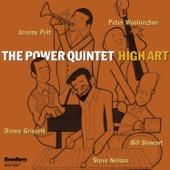 The Power Quintet - High Art (feat. Jeremy Pelt, Steve Nelson, Danny Grissett, Peter Washington, & Bill Stewart)  artwork