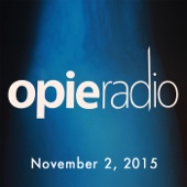 Opie Radio - Opie and Jimmy, Bob Saget, November 2, 2015  artwork