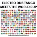 Free Download Electro Dub Tango Mundo Bizarro - Dub Version Mp3