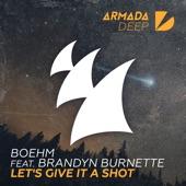 Let's Give It a Shot (feat. Brandyn Burnette) - Single, Boehm
