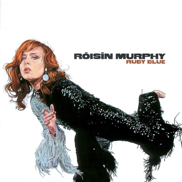 Ruby Blue by Róisín Murphy