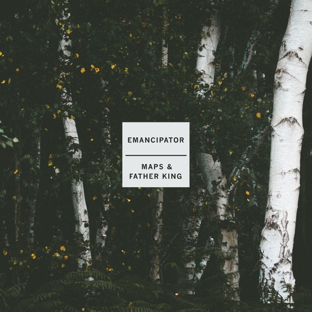 Maps & Father King - EP by Emancipator