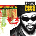 Free Download Toots & The Maytals Love Gonna Walk Out On Me (with Ben Harper) Mp3