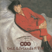 Friends Emil Wakin Chau MP3