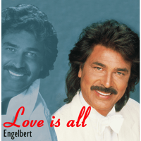 Just for the Love of You Engelbert