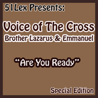 Glory Be To God Voice Of The Cross Brothers Lazarus & Emmanuel MP3