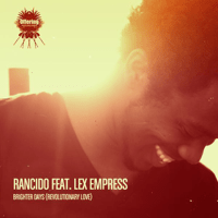 Brighter Days (Main Mix) [feat. Lex Empress] Rancido