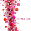 Free Download Elevator Music Club Elevator Music Mp3