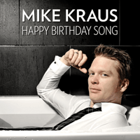 Happy Birthday Song Mike Kraus MP3