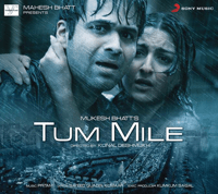 Tum Mile Pritam & Neeraj Shridhar song