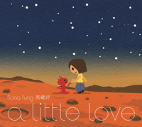 A Little Love Fiona Fung