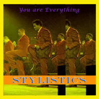 You Make Me Feel Brand New The Stylistics song