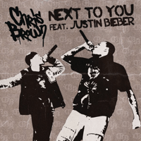 Next To You (feat. Justin Bieber) Chris Brown