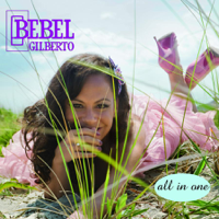 Sun Is Shining Bebel Gilberto