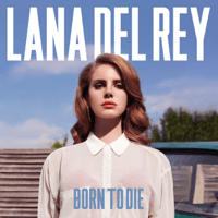 Summertime Sadness Lana Del Rey