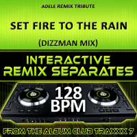 Set Fire to the Rain (128 BPM Dizzman Mix) DJ Dizzy