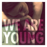 We Are Young (feat. Janelle Monáe) Fun.