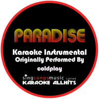 Paradise (Originally Performed By Coldplay) {Karaoke Audio Instrumental} Karaoke All Hits