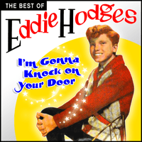 I'm Gonna Knock On Your Door Eddie Hodges