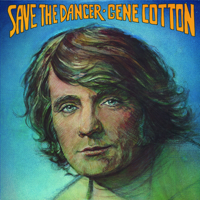 Shine On Gene Cotton
