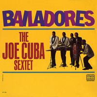 El Tramposo The Joe Cuba Sextet