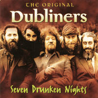 Seven Drunken Nights The Dubliners