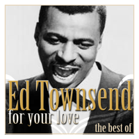 For Your Love Ed Townsend MP3