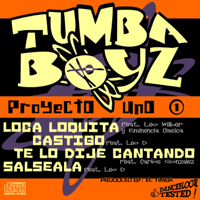 Loca Loquita (feat. Leo Wilber y Eminencia Clasica) Tumba Boyz
