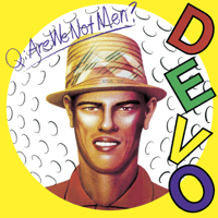 (I Can't Get No) Satisfaction Devo