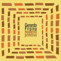 Moderno Primitivo (Latin House Mix) Gerardo Frisina MP3