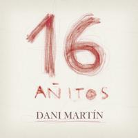16 Añitos Dani Martín MP3