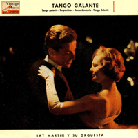 Tango Galante Ray Martin & His Orchestra MP3