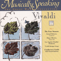 The Four Seasons - Vivaldi Violin Concerto In e Major, Op. 8, No Los Angeles Chamber Orchestra, G. Schwarz, Vivaldi Baroque Group