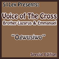Ebe Ka Ndi Nmehie Gano Voice Of The Cross Brothers Lazarus & Emmanuel MP3