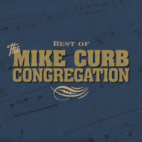 Burning Bridges (Re-Recorded In Stereo) Mike Curb Congregation