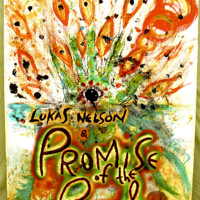 Mystery Lukas Nelson & Promise of the Real