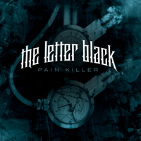 Pain Killer The Letter Black