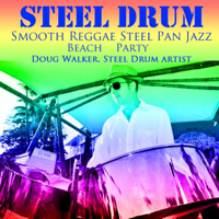 Girl I Want to Make You Sweat (Smooth Steel Drums Reggae Jazz Mix) Doug Walker