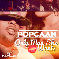 Only Man She Want Popcaan