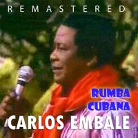 La Última Rumba (Remastered) Carlos Embale MP3