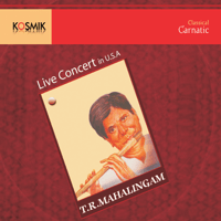 Manaviyala Raga - Nalinakanthi Tala - Adi (Live) T. R. Mahalingam