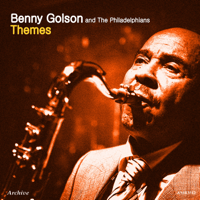 Blues on My Mind Benny Golson and The Philadelphians