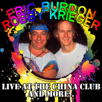 Roadhouse Blues (feat. Lee Oskar) [Live] Eric Burdon & Robby Krieger